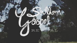 Southern Gospel Revival - Teaser