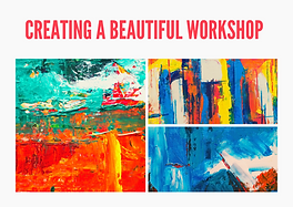 creating a beautiful workshop.png