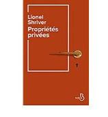 Sortie de Propriétés privées de Lionel Shriver