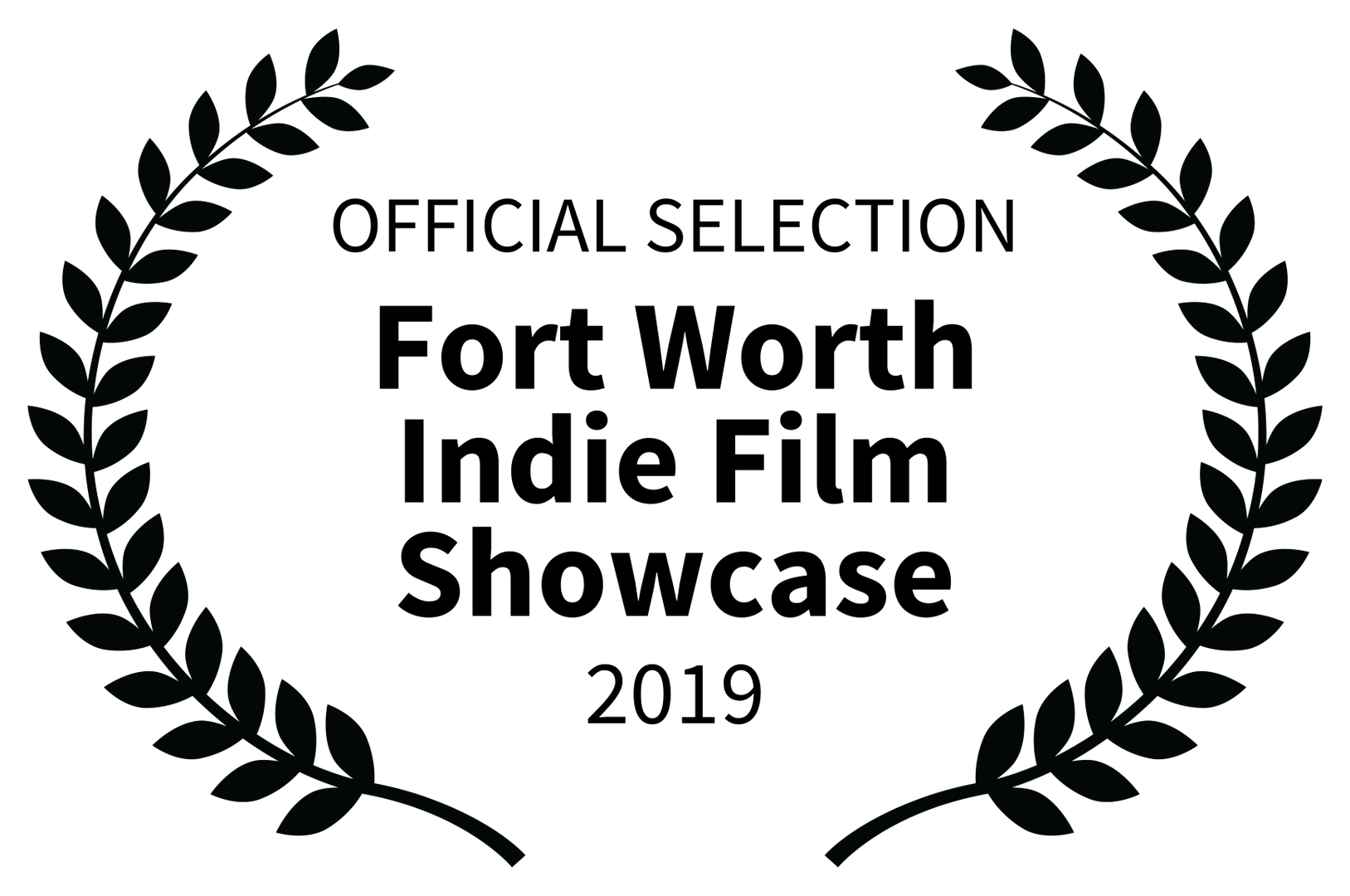 OFFICIAL SELECTION - Fort Worth Indie Fi