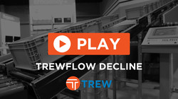 TREWFLOW DECLINE