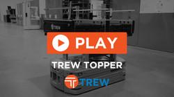 TREW TOPPER
