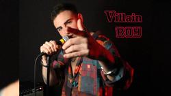 Villain Boy - NEW MUSIC