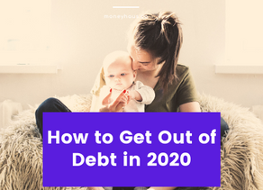 The Ultimate Cheat Sheet To Get Out Of Debt in 2020