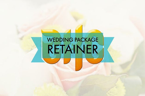 RETAINER - Wedding Packages