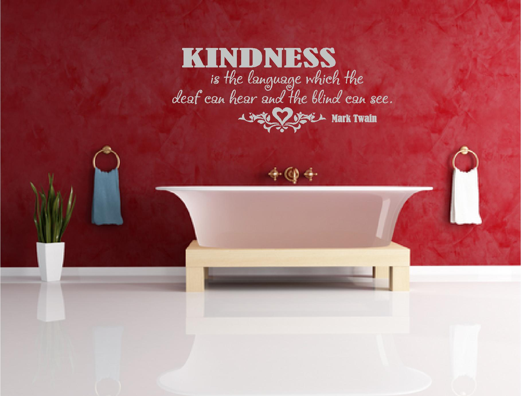 kindness is the language which the deaf can hear.jpg
