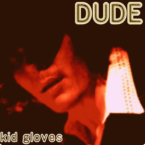 Kid Gloves CD