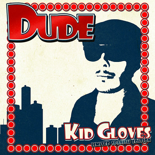 Kid Gloves Vinyl - Limited Ed. Spanish Import