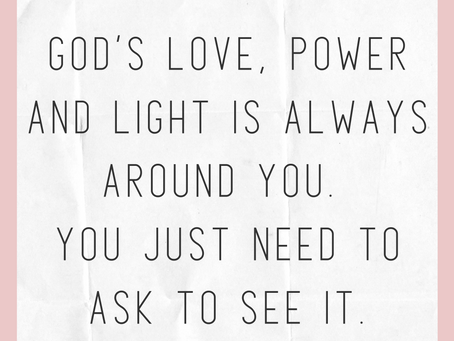 God's light, love and miracles are all around you