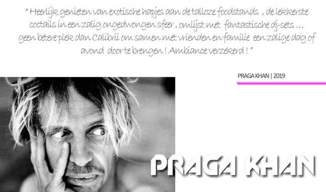 PRAGA KHAN @ Calibrii