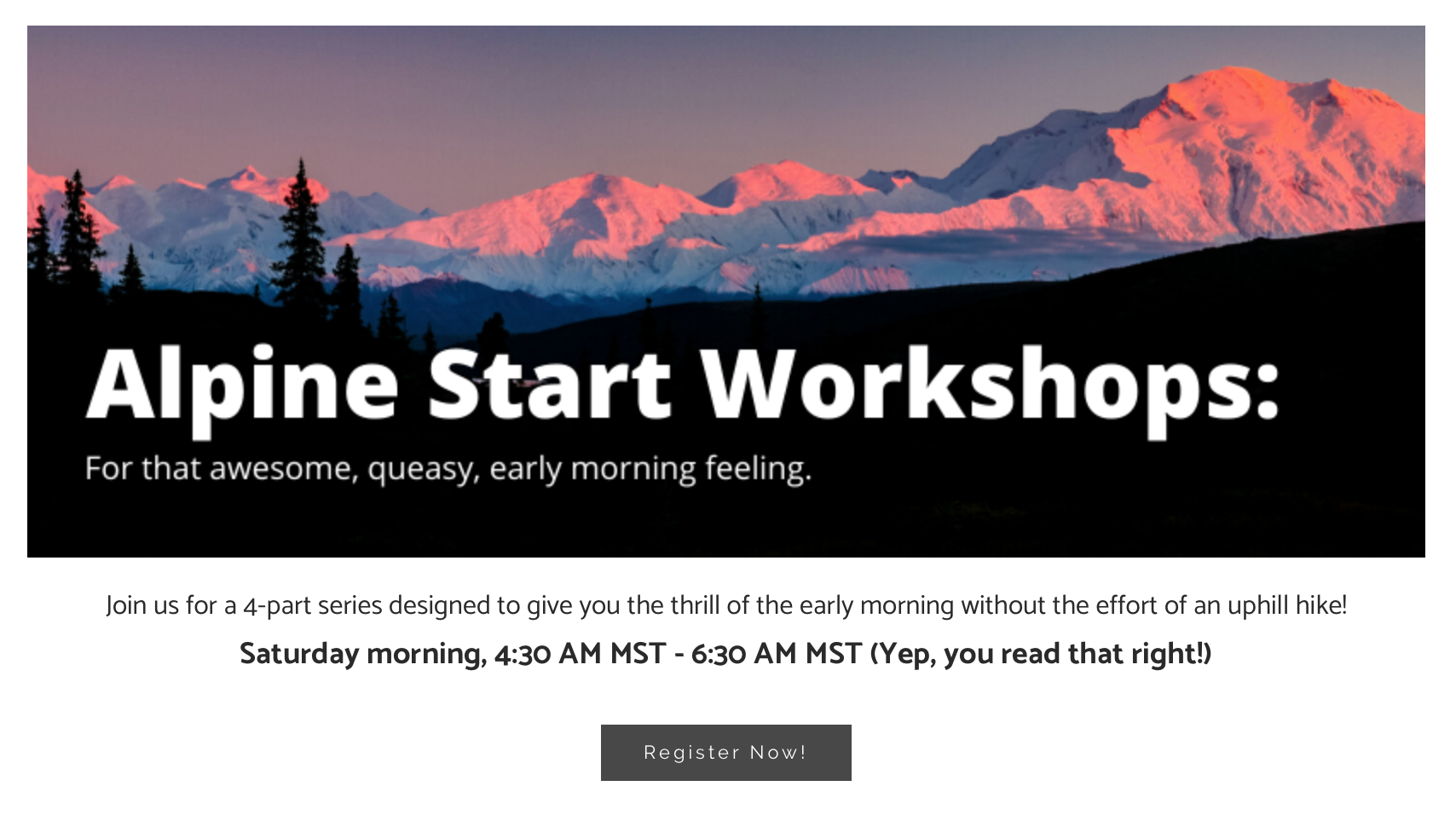 Alpine Start Workshops