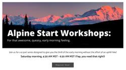 Alpine Start Workshops