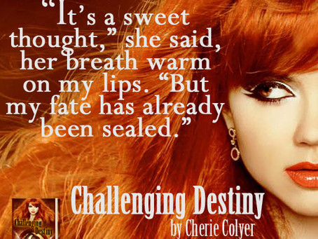 Challenging Destiny by Cherie Colyer