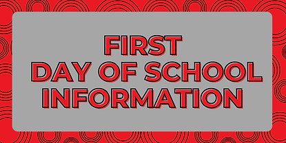 First Day of School Info Banner.png