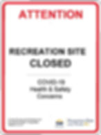 Attention recreation site closed covid19