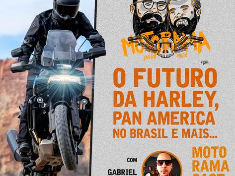O futuro da Harley-Davidson, Pan America no Brasil e mais... - MotoramaCast #13
