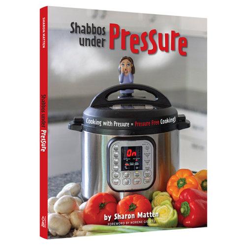 Shabbos Under Pressure (Paperback)