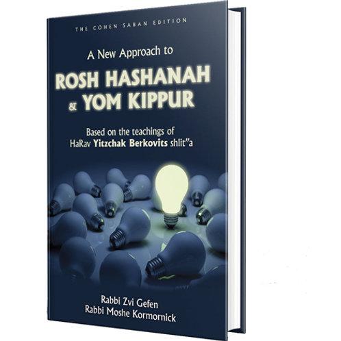 New Approach - Rosh Hashanah/Yom Kippur