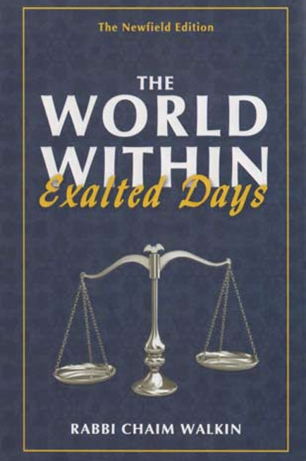 World Within, Exalted Days