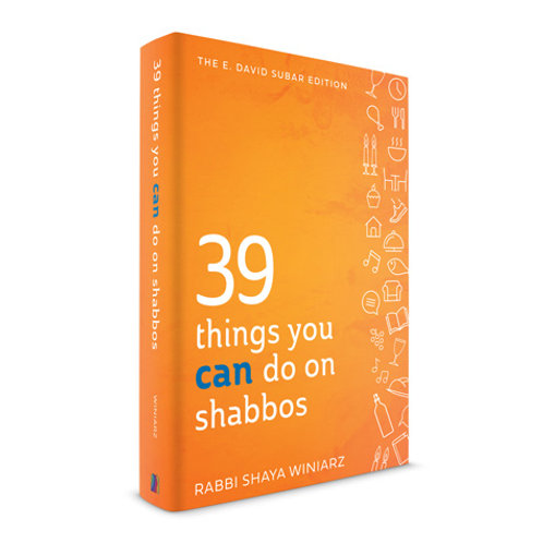39 Things You CAN Do on Shabbos (hard)
