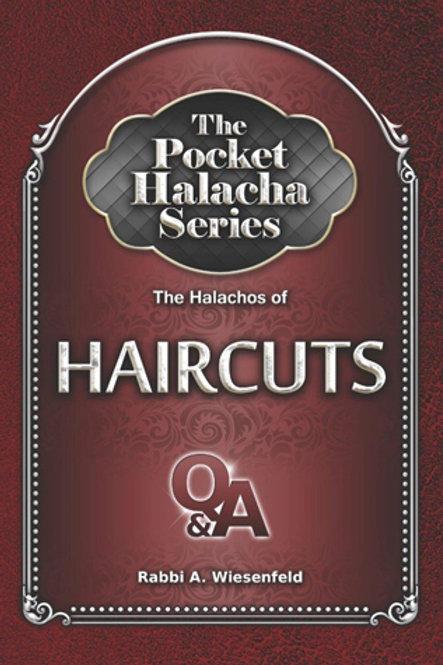 The Pocket Halacha Series: Halachos of Haircuts