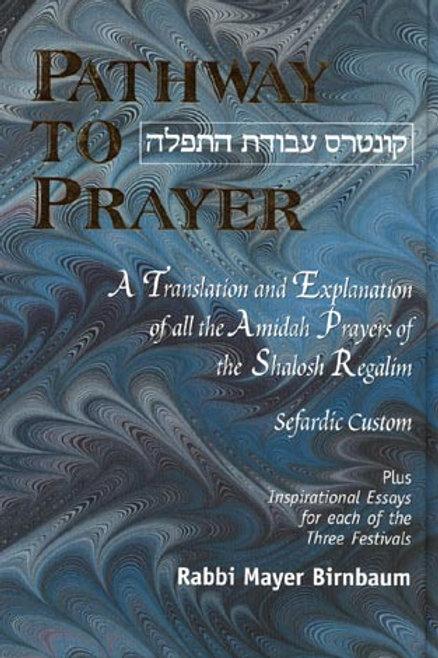 Pathway to Prayer, Sefardic, 3 Regalim