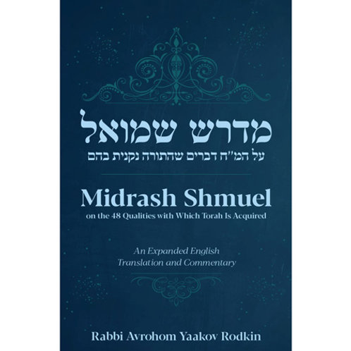Midrash Shmuel: 48 Ways (hardcover)