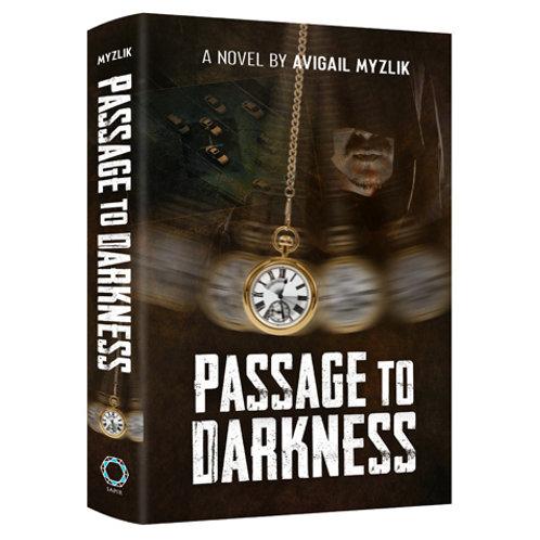 Passage to Darkness (hardcover)