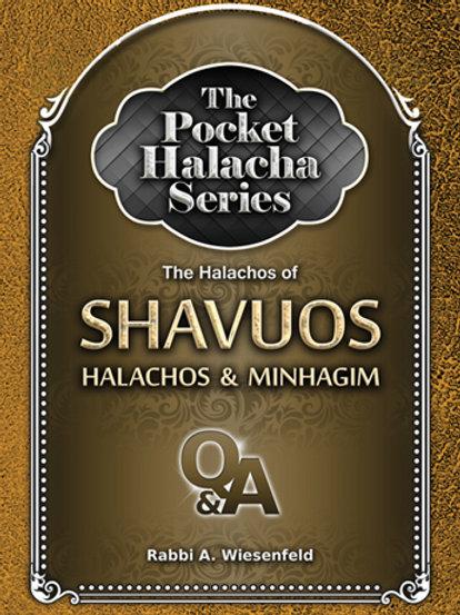 Pocket Halacha: Shavuos