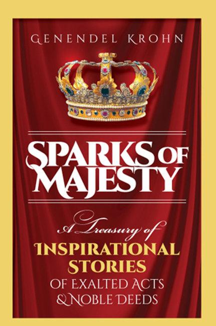 Sparks of Majesty
