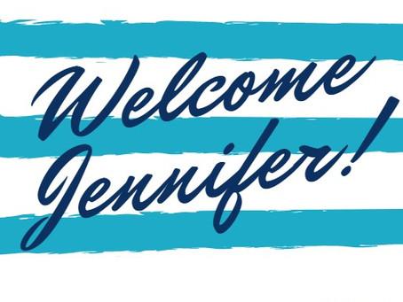 Welcome, Jennifer!