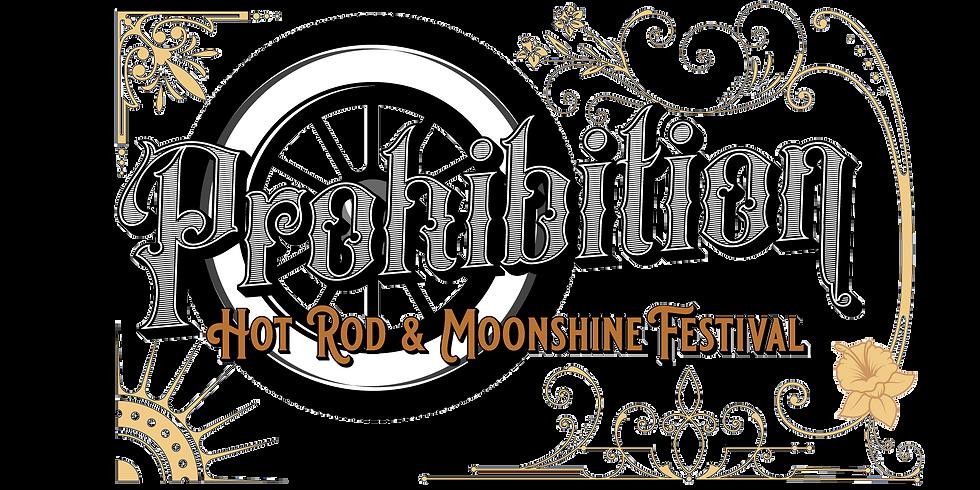 Prohibition Hot Rod and Moonshine Festival 2021