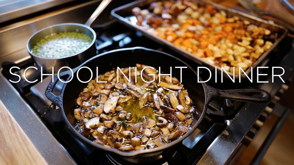 School Night Dinner