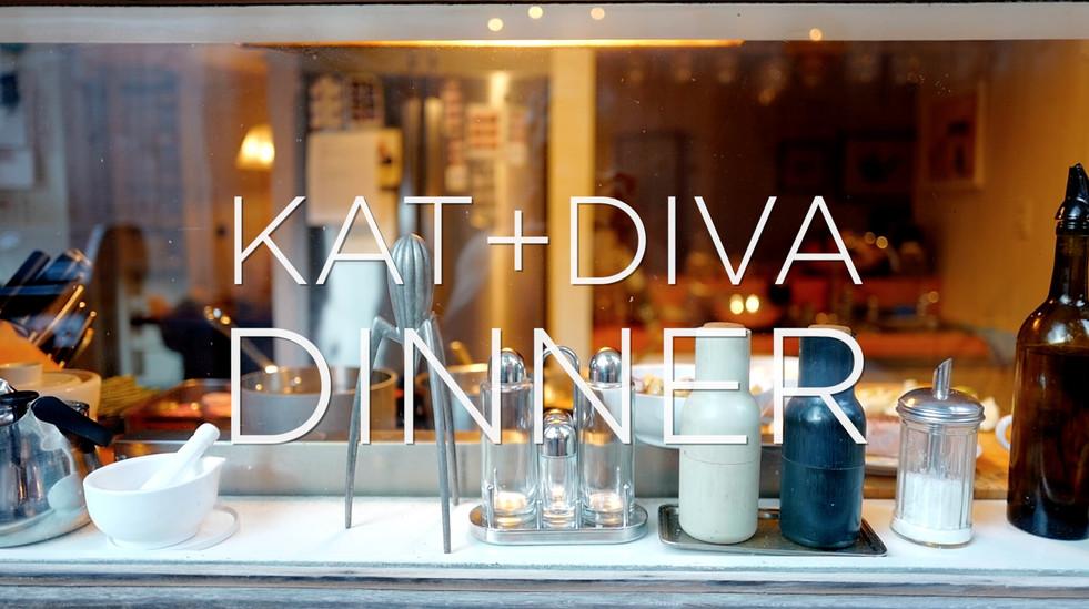 Kat and Diva Dinner