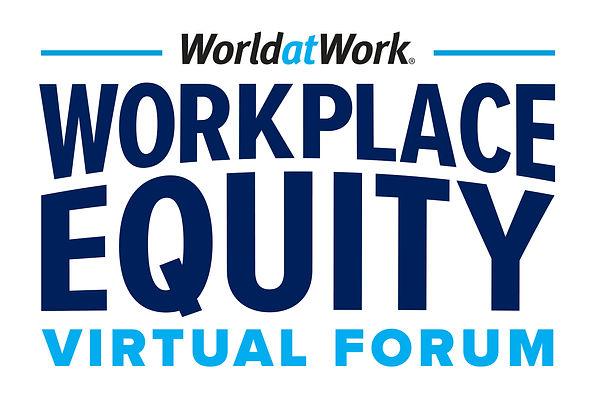 WorldatWork 2021 Workplace Equity Virtua