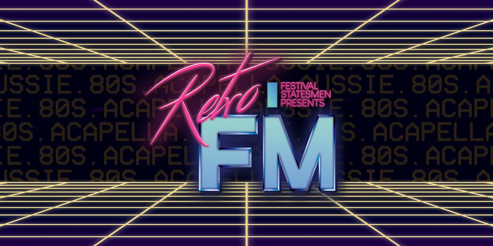 Retro FM - Adelaide Fringe Show