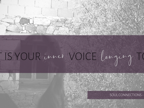 What is your inner voice longing to say?