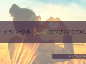 Intention brings what's in your heart into focus.