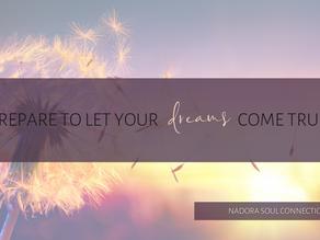 Prepare to make all your dreams come true!