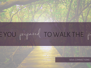 Are you prepared to walk the path?