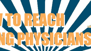 How to reach young physicians?