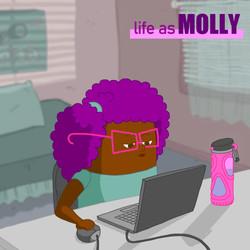Life as Molly