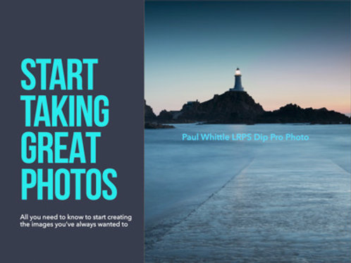 Beginners' Digital Photography: Everything you need to know
