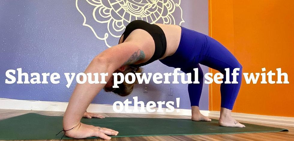 Share your powerful self with others! 2021 Power Yoga Teacher Training (1).jpg