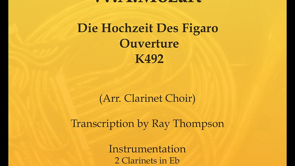 Mozart: Marriage of Figaro Overture - clarinet choir
