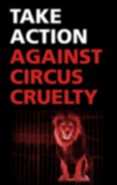 TAKE ACTION CIRCUS CRUELTY.JPEG