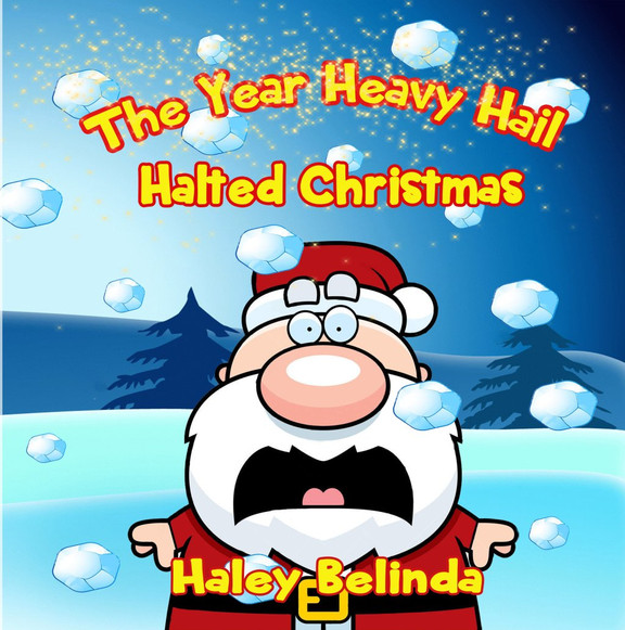 When Heavy Hail Halted Christmas