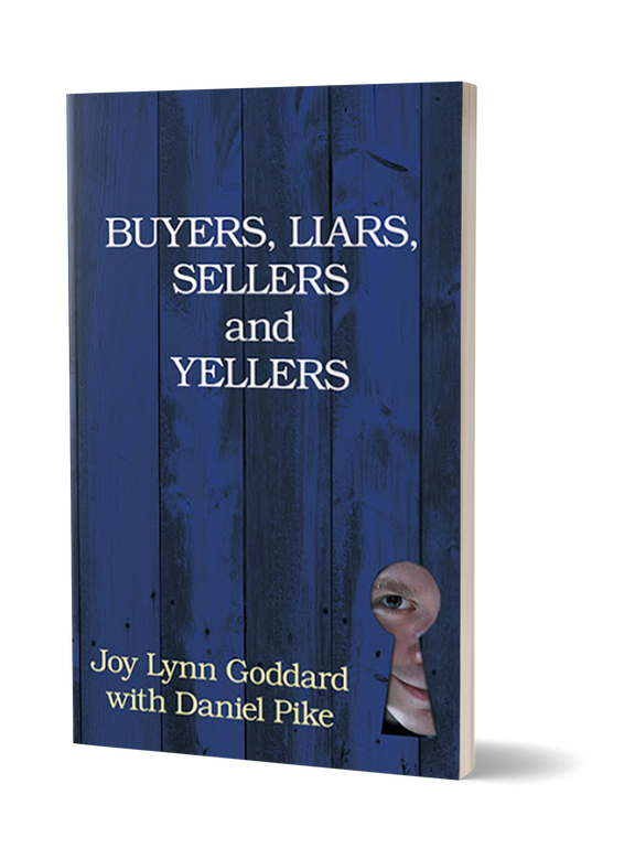 "Review of ""Buyers, Liars, Sellers and Yellers"" by Daniel Pike and Joy Lynn Goddard"