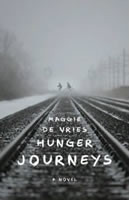 Hunger Journey's by Maggie De Vries