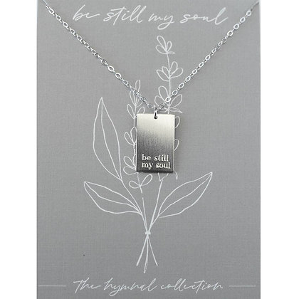 Be Still My Soul Hymn Necklace